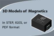 3D Models of Magnetics; In STEP, IGES or PDF formats